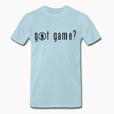 Got Game? T-Shirts