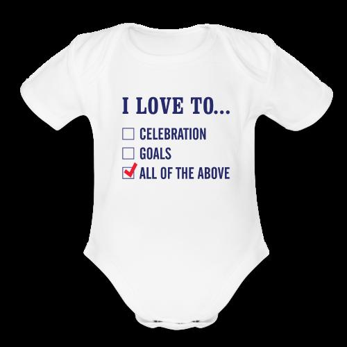 I Love To Celebration Onesie - Organic Short Sleeve Baby Bodysuit