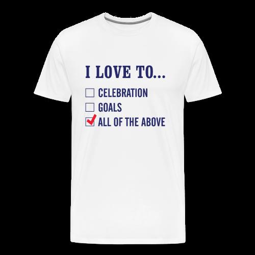 I Love To Celebration T-Shirt (3XL-Plus Sizes) - Men's Premium T-Shirt