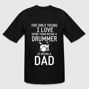 Drummer & Dad T-Shirts - Men's Tall T-Shirt