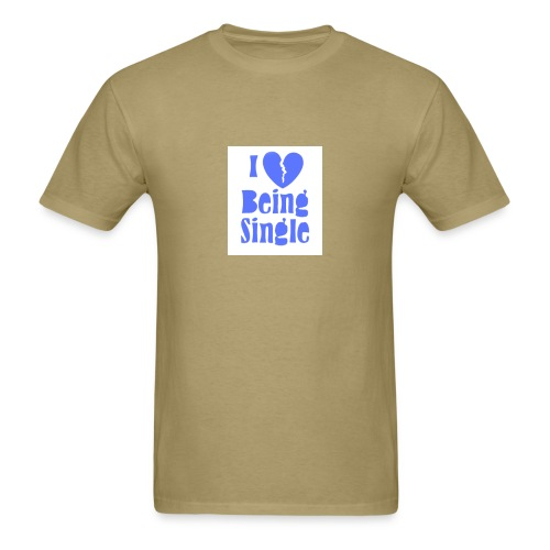 I Love Being T-Shirt - Men's T-Shirt