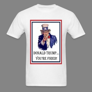 Men's Trump Your Fired T-Shirt - Men's T-Shirt