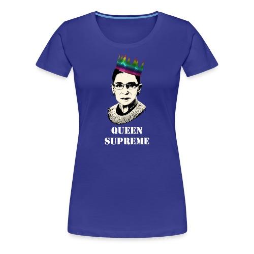 Queen Supreme Pride T-Shirt - Women's Premium T-Shirt