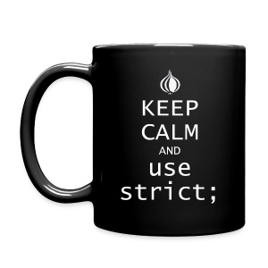 Keep Calm and use strict; - Full Color Mug