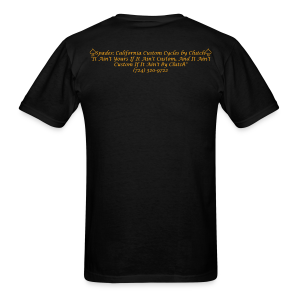 If It Aint Custom T-Shirt (Black) - Men's T-Shirt