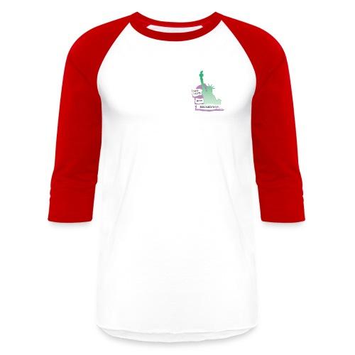 Lady Liberty Is An Immigrant, F&B - Baseball T-Shirt