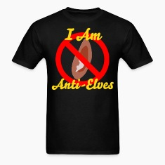 """I Am Anti-Elves"" T-Shirts"