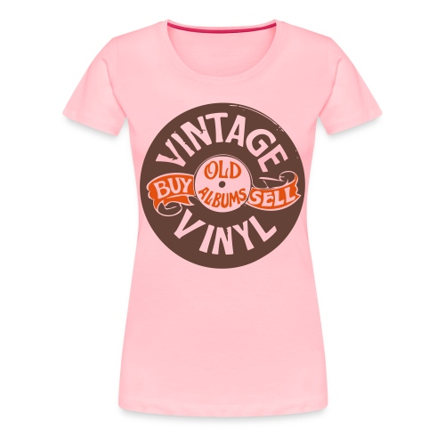 Vintage Vinyl, Women's Premium T-Shirt - Women's Premium T-Shirt