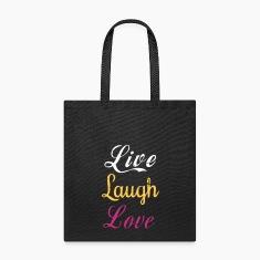 Life, laugh, love, Tote Bag
