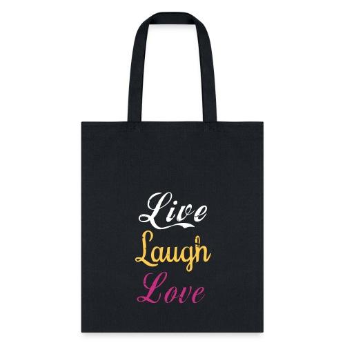 Life, laugh, love, Tote Bag - Tote Bag