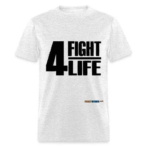 Fight 4 Life - Men's T-Shirt