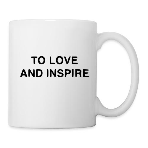 TO LOVE AND INSPIRE Coffee Mug - Coffee/Tea Mug