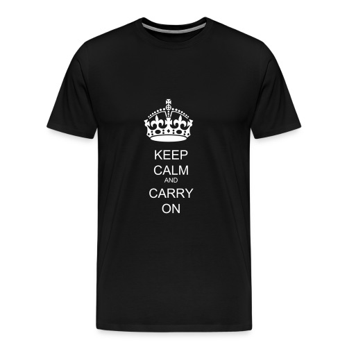 Keep Calm and Carry On Black - Men's Premium T-Shirt