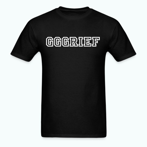 #GGGRIEF - Men's T-Shirt