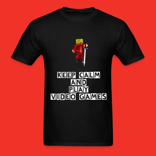 Keep Calm and Play VIDEO GAMES! - Men's T-Shirt