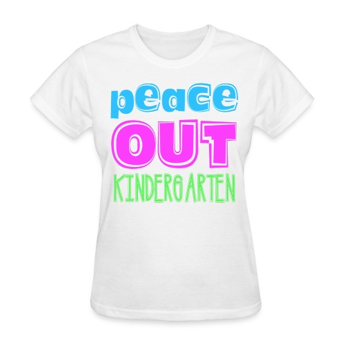 Peace Out Kindergarten Kreative in Kinder MP - Women's T-Shirt