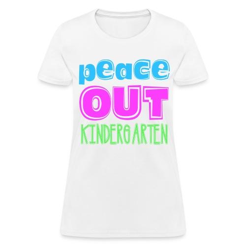 Peace Out Kindergarten Kreative in Kinder MP - Women's T-Shirt