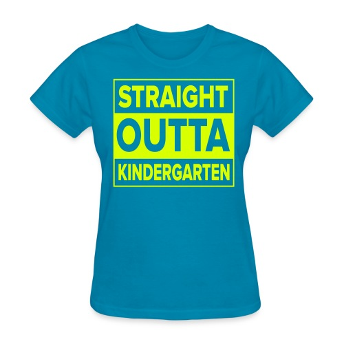 Straight Outta Kindergarten NEON YELLOW Kreative in Kinder  MP - Women's T-Shirt