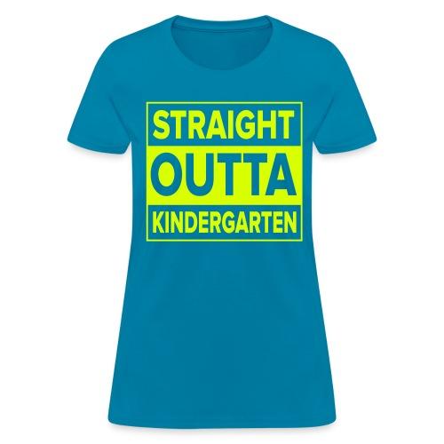 Straight Outta Kindergarten NEON YELLOW Kreative in Kinder  MP - Women's T-Shirt