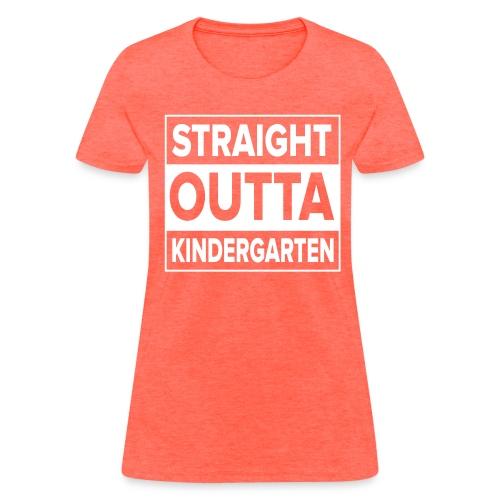 Straight Outta Kindergarten WHITE FLAT Kreative in Kinder MP - Women's T-Shirt