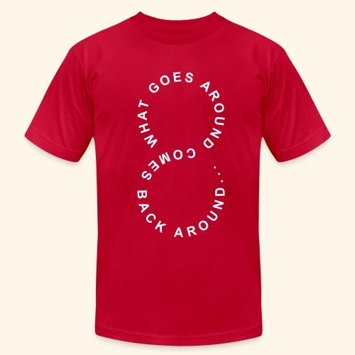 What comes around goes around - Men's Fine Jersey T-Shirt