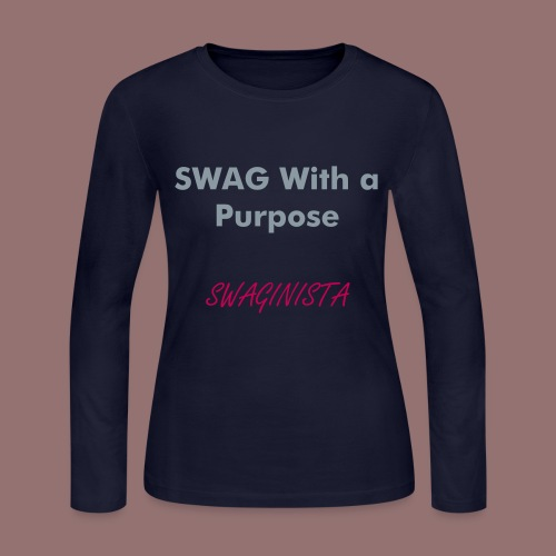 Our signature SWAGinista Long Sleeve Tee - Women's Long Sleeve Jersey T-Shirt