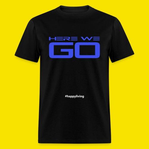 HERE WE GO - ALIENS - Men's T-Shirt