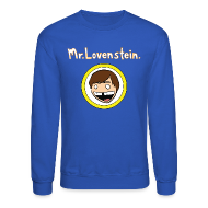 Long Sleeve Shirts ~ Crewneck Sweatshirt ~ Lovenstein Sweater
