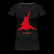 T-Shirts ~ Women's Premium T-Shirt ~ Tubman Tee (women)