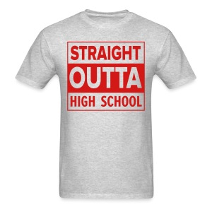 MENS Straight Outta High School RED FLAT - Men's T-Shirt