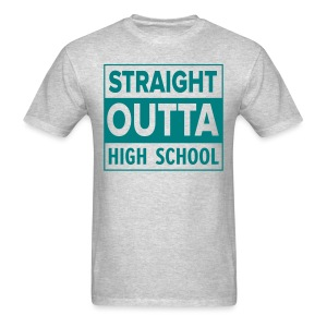 MENS Straight Outta High School TEAL FLAT - Men's T-Shirt