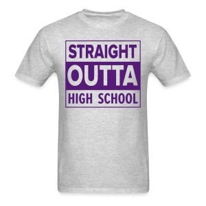 MENS Straight Outta High School PURPLE FLAT - Men's T-Shirt