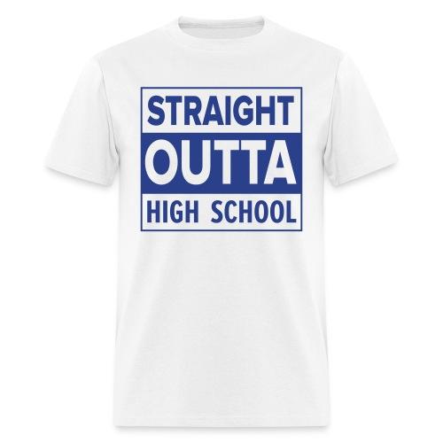 MENS Straight Outta High School ROYAL BLUE FLAT - Men's T-Shirt