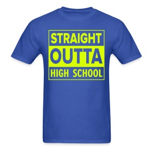 MENS Straight Outta High School NEON YELLOW - Men's T-Shirt
