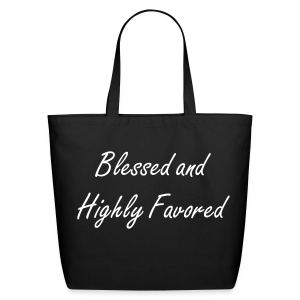 Blessed and Highly Favored Tote Bag - Eco-Friendly Cotton Tote