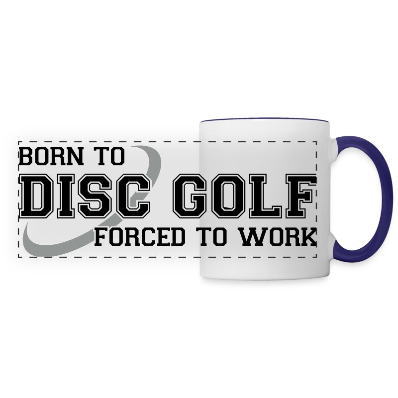 Born To Disc Golf Forced to Work Coffee Mug - White - Panoramic Mug
