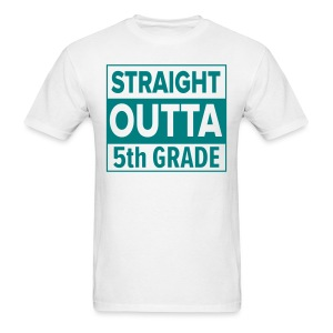 MENS Straight Outta 5th Grade TEAL FLAT - Men's T-Shirt
