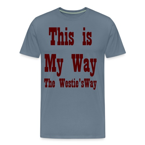 This is My Way Brown - Men's Premium T-Shirt