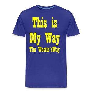 This is My Way Yellow - Men's Premium T-Shirt