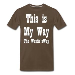 This is My Way White - Men's Premium T-Shirt