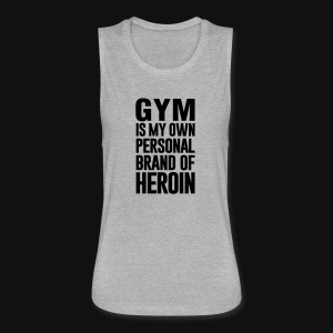 GYM IS MY OWN PERSONAL BRAND - Women's Flowy Muscle Tank by Bella
