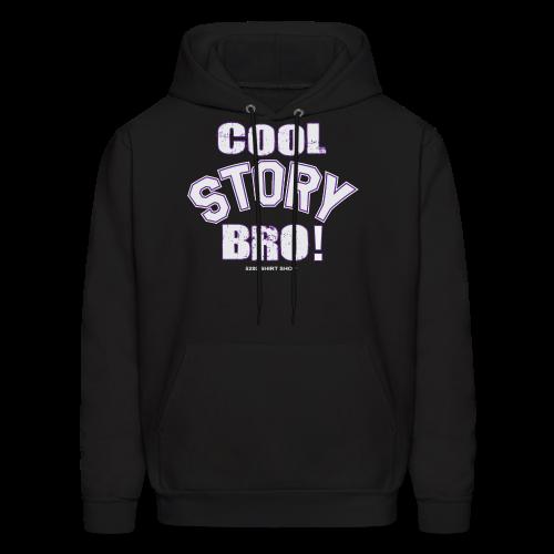 Cool Story Bro - Hoodie - Men's Hoodie