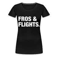 T-Shirts ~ Women's Premium T-Shirt ~ Fros & Flights
