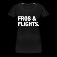 T-Shirts ~ Women's Premium T-Shirt ~ Fros & Flights