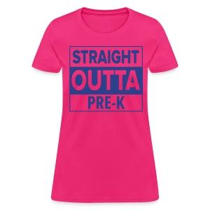 Straight Outta PreK BLUE FLAT - Women's T-Shirt