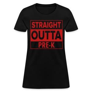 Straight Outta PreK RED GLITTER - Women's T-Shirt