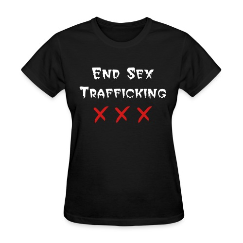 End Sex Trafficking  - Women's T-Shirt