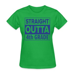 LADIES Straight Outta 4th Grade ROYAL BLUE FLAT - Women's T-Shirt