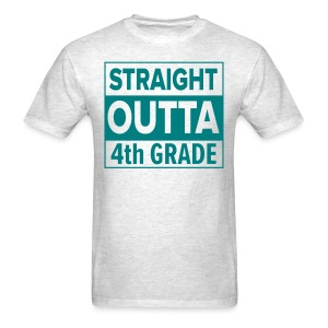MENS Straight Outta 4th Grade TEAL FLAT - Men's T-Shirt