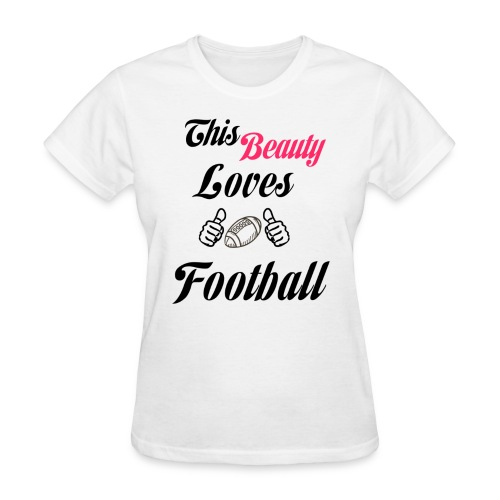 Beauty Loves Football Tee (More Colors Available) - Women's T-Shirt